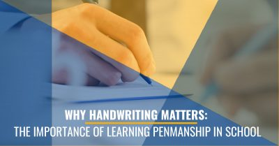 Why Handwriting Matters: The Importance of Learning Penmanship in School