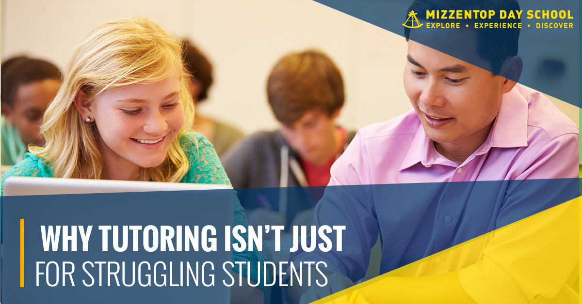 tutoring how tutoring can benefit all types of students mizzentop